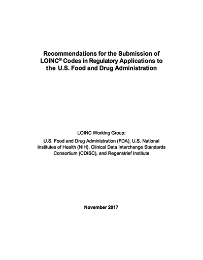 Recommendations for the Submission of LOINC® Codes in Regulatory Applications to the U.S. Food and Drug Administration